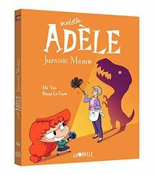 Mortelle Adèle, Tome 16 : Jurassic Mamie