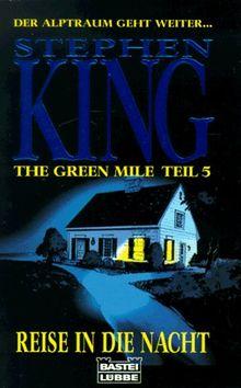 The Green Mile Teil 5. Reise in die Nacht