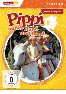 Astrid Lindgren: Pippi Langstrumpf außer Rand und Band - Spielfilm