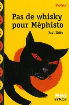 Pas De Whisky Pour Mephisto