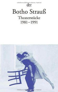 Theaterstücke II: 1981 - 1991