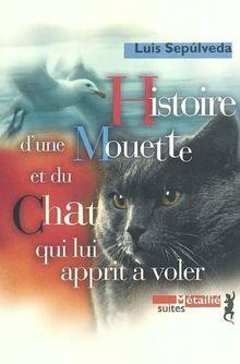 Histoire de La Mouette Et Du Chat Qui Lui Apprit a Voler (Suites)
