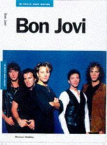 Bon Jovi In Their Own Words