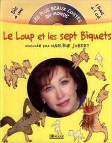 Le Loup et les sept Biquets (1CD audio) (Plus Beaux Contes du)