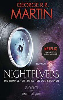 Nightflyers - Die Dunkelheit zwischen den Sternen: Roman