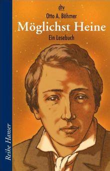 Möglichst Heine: Ein Lesebuch