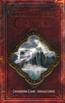 Der Schattenjäger-Codex: Chroniken der Unterwelt