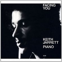 Facing You (Touchstones Edition/Original Papersleeve) [Original Recording Remastered]
