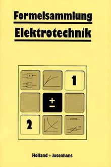 Formelsammlung Elektrotechnik. (Lernmaterialien)
