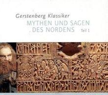 50 Klassiker Mythen und Sagen des Nordens. 3 CDs: Die germanische Überlieferung