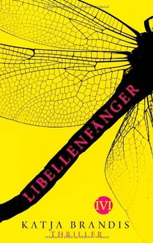 Libellenfänger: Thriller