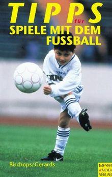 Tipps für Spiele mit dem Fußball