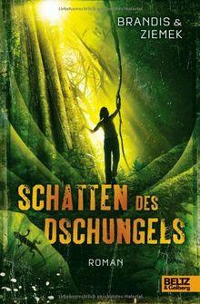 Schatten des Dschungels: Roman