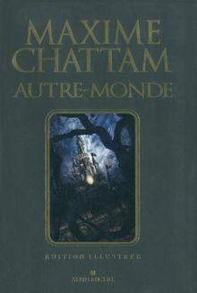 Autre-Monde : Cycle I : Edition illustrée
