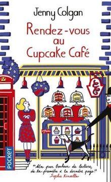 Rendez-vous au Cupcake Café: Roman
