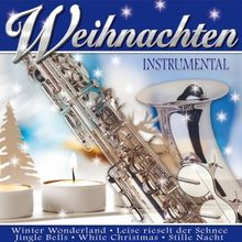 Weihnachten Instrumental (Saxophon Weihnachtsträume)
