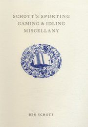 Schott's Sporting, Gaming, & Idling Miscellany