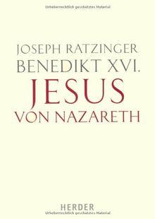 Jesus von Nazareth: Erster Teil. Von der Taufe im Jordan bis zur Verklärung