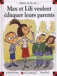 Max et Lili éduquent leurs parents