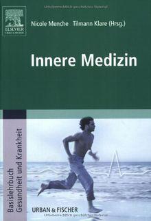 Innere Medizin: Basislehrbuch Gesundheit und Krankheit