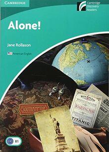 Alone! Level 3 Lower-intermediate American English Edition (Cambridge Discovery Readers, Level 3)