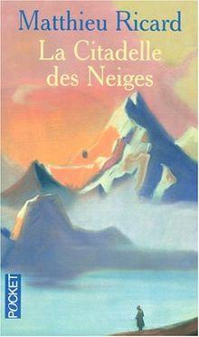 livre La Citadelle des neiges de Matthieu Ricard