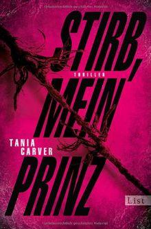 Stirb, mein Prinz: Thriller (Ein Marina-Esposito-Thriller)