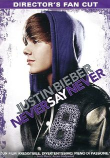 Justin Bieber - Never say never (director's fan cut) [IT Import]