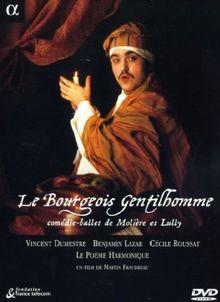 Molière/Lully - Le Bourgeois gentilhomme / Lazar, Le Poème harmonique, Dumestre [Edition 2 DVD]