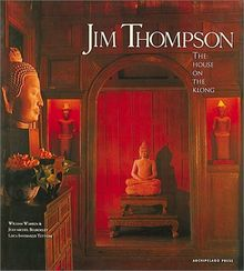 Jim Thompson: The House on the Klong