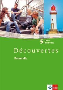 Découvertes 5. Cahier d'activités: Französisch als 2. Fremdsprache oder fortgeführte 1. Fremdsprache. Gymnasium: BD 5