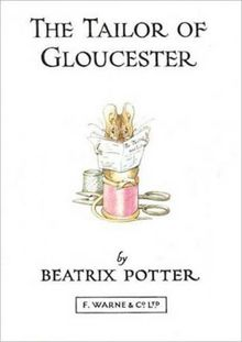 The Original Peter Rabbit Miniature Collection: The Tailor of Gloucester