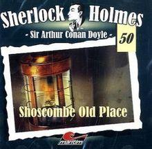 Sherlock Holmes 50: Shoscombe Old Place