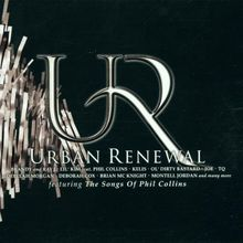 Urban Renewal Featuring The Songs Of Phil Collins