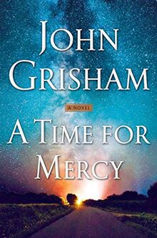 A Time for Mercy (Jake Brigance, Band 3)