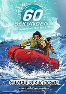 60 Sekunden entscheiden über dein Leben 4: Gefahr in der Arktis