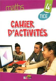 Maths 4e : Cahier d'activités TICE