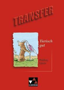 Transfer. Die Lateinlektüre / Tierisch gut: Phädrus, Fabeln