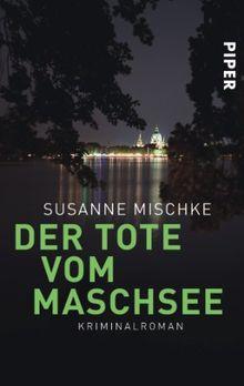 Der Tote vom Maschsee: Kriminalroman (Hannover-Krimis)