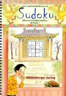 Lesen- und Schreibenlernen mit Sudoku - Differenzierte Silben-Sudokus ab Klasse 1