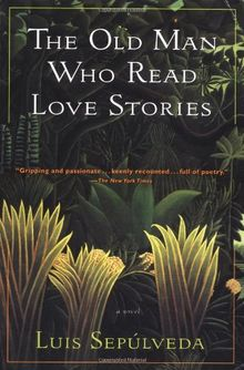 Old Man Who Read Love Stories (Harvest in Translation)