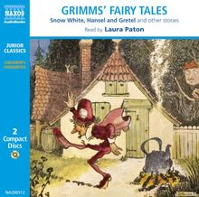 Grimm's Fairy Tales: Snow White, Hansel and Gretel and Other Stories: Snow White, Hansel and Gretel, Etc (Classic Literature With Classical Music. ... ... With Classical Music. Junior Classics)