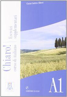 Chiaro!: Esercizi Supplementari + CD