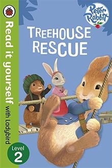 Peter Rabbit: Treehouse Rescue - Read it yourself with Ladybird: Level 2