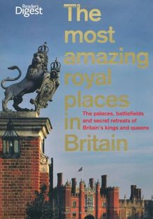 Most Amazing Royal Places in Britain