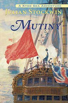 Mutiny: A Kydd Sea Adventure # 4 (Kydd Sea Adventures, Band 4)
