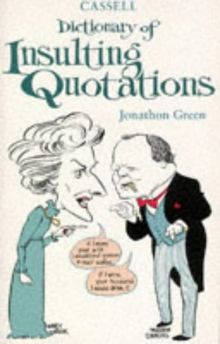 Cassell Dictionary of Insulting Quotations