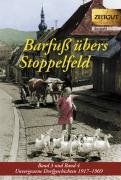 Barfuß übers Stoppelfeld 3 + 4: Band 3 und 4. Unvergessene Dorfgeschichten 1918-1968