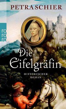Die Eifelgräfin: Historischer Roman