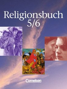 Religionsbuch - Sekundarstufe I: Band 5/6 - Schülerbuch: Unterrichtswerk für den evangelischen Religionsunterricht